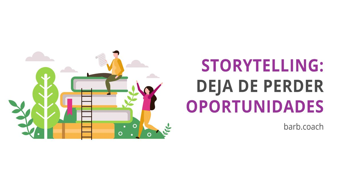 Storytelling es una oportunidad